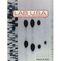 Lab U.s.a.: Illuminated Documents by Kevin C. Pyle, 9781570271175