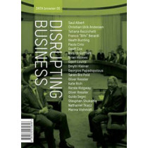 Disrupting Business: Art & Activism In Times Of Financial Crisis by Geoff Cox, 9781570272646