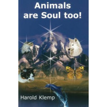 Animals Are Soul, Too! by Harold Klemp, 9781570432149