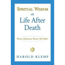 Spiritual Wisdom on Life After Death by Harold Klemp, 9781570434211