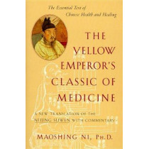 Yellow Emperor's Classic Of Medicine: A New Translation by Maoshing Ni, 9781570620805