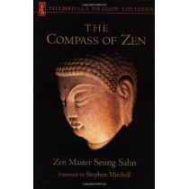 Compass Of Zen by Zen Master Seung Sahn, 9781570623295