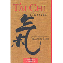 T'ai Chi Classics by Master Waysun Liao, 9781570627491