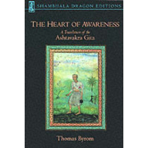 The Heart Of Awareness by Thomas Byrom, 9781570628979