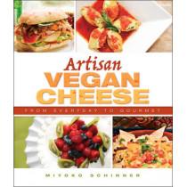 Artisan Vegan Cheese by Miyoko Mishimoto Schinner, 9781570672835