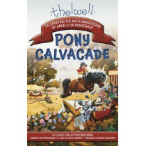 Thelwell's Pony Cavalcade: Angels on Horseback, a Leg in Each Corner, Riding Academy by Norman Thelwell, 9781570768286