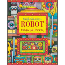 Ralph Masiello's Robot Drawing Book by Ralph Masiello, 9781570915369