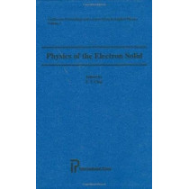 Physics of the Electron Solid by S. T. Chui, 9781571461063