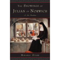 Showings of Julian of Norwich: A New Translation by Mirabai Starr, 9781571746917