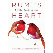 Rumi's Little Book of the Heart by Maryam Mafi, 9781571747426