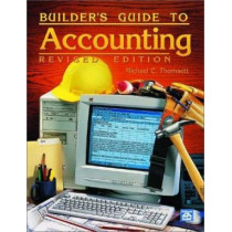 Builder's Guide to Accounting by Michael C Thomsett, 9781572181052