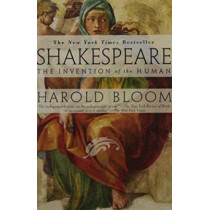 Shakespeare: The Invention of the Human by Prof. Harold Bloom, 9781573227513