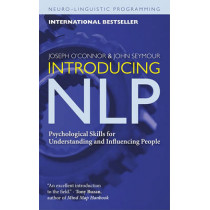 Introducing NLP: Psychological Skills for Understanding and Influencing People by Joseph O'Connor, 9781573244985