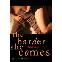The Harder She Comes: Butch Femme Erotica by D. L. King, 9781573447782