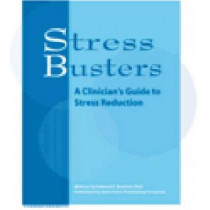 Stress Busters: A Clinian's Guide to Stress Reduction by Edward E. Bartlett, 9781574000962
