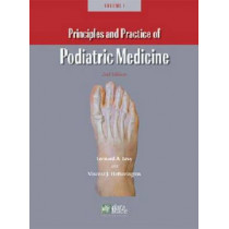 Principles and Practice of Podiatric Medicine by Leonard A. Levy, 9781574001044