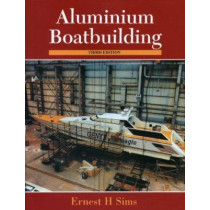 Aluminum Boatbuilding by Ernest H. Sims, 9781574091137