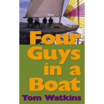Four Guys in a Boat: A Decade of Rum, Cigars, Poker and Lies by Tom Watkins, 9781574091939