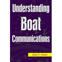 Understanding Boat Communications by John C. Payne, 9781574092295