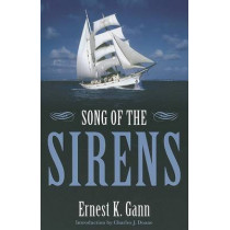 Song of the Sirens by Ernest K. Gann, 9781574092547