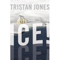 Ice! by Tristan Jones, 9781574092738