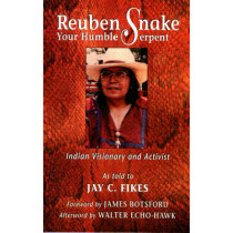 Reuben Snake: Your Humble Serpent by Jay C. Fikes, 9781574160079