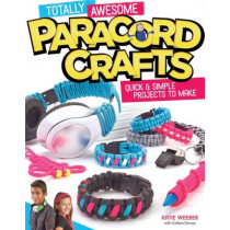 Totally Awesome Paracord Crafts by Peg Couch, 9781574219883