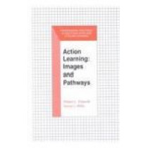 Action Learning: Images and Pathways by Robert L. Dilworth, 9781575242033