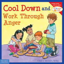 Cool Down and Work Through Anger by Cheri J. Meiners, 9781575423463