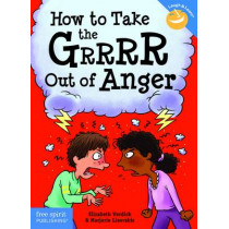 How to Take the GRRRR Out of Anger by Elizabeth Verdick, 9781575424941