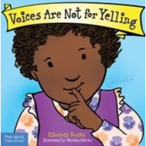 Voices are Not for Yelling Board Book by Elizabeth Verdick, 9781575425009