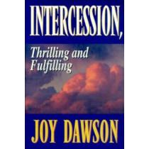 Intercession, Thrilling and Fulfilling by Joy Dawson, 9781576580066