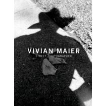 Vivian Maier: Street Photographer by Vivian Maier, 9781576875773
