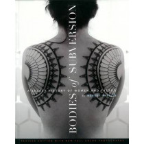 Bodies Of Subversion: A Secret History of Women and Tattoos, 2nd Edition by Margot Mifflin, 9781576876138