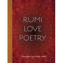 Rumi Love Poetry by Nader Khalil, 9781577151180