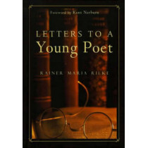 Letters to a Young Poet by Rainer Rilke, 9781577311553