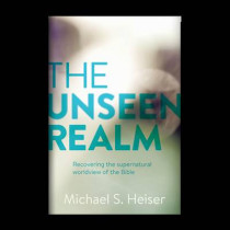 The Unseen Realm: Recovering the Supernatural Worldview of the Bible by Michael S. Heiser, 9781577995562