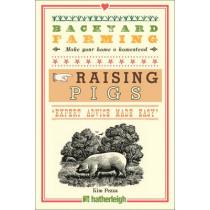 Backyard Farming: Raising Pigs by Kim Pezza, 9781578266210