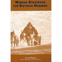 Winning Strategies for Distance Mushers by Joe Runyan, 9781578332229