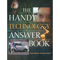 The Handy Technology Answer Book by Naomi E. Balaban, 9781578595631