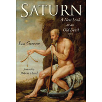 Saturn: A New Look at an Old Devil by Liz Greene, 9781578635078