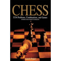 Chess: 5334 Problems, Combinations and Games by Bruce Pandolfini, 9781579125547