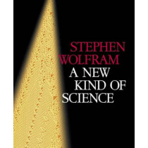 A New Kind Of Science by Stephen Wolfram, 9781579550080