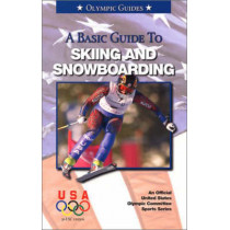 Basic Guide to Skiing & Snowboarding by Mark Maier, 9781580000864