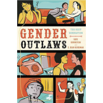 Gender Outlaws: The Next Generation by Kate Bornstein, 9781580053082