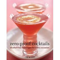 Zero Proof Cocktails by Liz Scott, 9781580089593