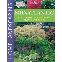 Mid-Atlantic Home Landscaping, 3rd Edition by Roger Holmes, 9781580114981