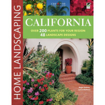 California Home Landscaping, 3rd Edition by Roger Holmes, 9781580114998