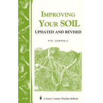 Improving Your Soil: Storey's Country Wisdom Bulletin  A.202 by Stu Campbell, 9781580172233