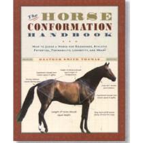 Horse Conformation Handbook by Heather Smith Thomas, 9781580175586